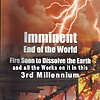 15) WHAT YOU WILL FIND AMONG MANY OTHERS IN BOOK:IMMINENT END OF THE WORLD!