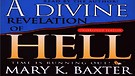 A Divine Revelation of Hell by Mary K. Baxter - ...
