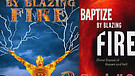 Book Two: Baptized by Blazing Fire (2/4) Intensi...