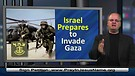 Israel to Invade Gaza to Stop Rockets – 7-22-1...