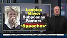 Lesbian Mayor Subpoenas Pastors' Sermons – 1...