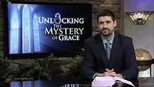 Unlocking the Mystery of Grace