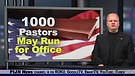 1,000 Pastors may Run for Public Office
