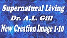 ANCI 02a Supernatural Living - Our Image of the Father God