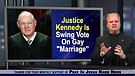 Will Justice Anthony Kennedy rule to homosexuali...