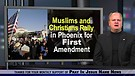 Muslims vs. Bikers-Veterans-Christians at First Amendment rally in Phoenix