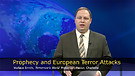 Prophecy and European Terror Attacks