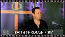 Faith Through Fire - 5 Keys to Overcome Your Tri...