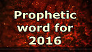 2016 Prophecy - Dr. Jerry Brandt - Year of Manif...