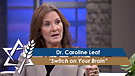 Dr. Caroline Leaf: Switch on Your Brain (Part 1) (April 25, 2016)