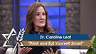 Dr. Caroline Leaf: Think and Eat Yourself Smart (Part 2) (May 10, 2016)