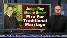 Chief Justice Roy Moore Under Fire For Tradition...