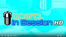 Gospel In Session - Hour 001
