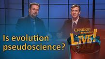 (6-13) Is evolution pseudoscience?