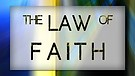 The Law of Faith 15