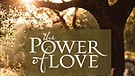 Song of Solomon Ch. 3 - Power of Love