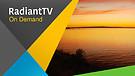 RadiantTV Episode 170606