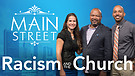 Racism and the Church | Dr. Calvin Sweeney Carlos Hernandez | Main Street