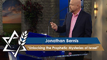 Jonathan Bernis | Unlocking the Prophetic Mysteries of Israel