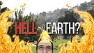 Hell on Earth - Are  your loved ones in hell burning in eternal hell fire?