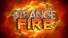 2-10-18 Strange Fire