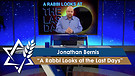 Jonathan Bernis | A Rabbi Looks at the Last Days...