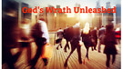 3/21/18-God's Wrath Unleashed