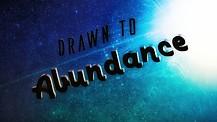 Drawn to Abundance: Part 2- Pastors Shannon & Karin Carroll