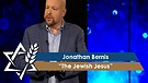 Rabbi Jonathan Bernis | The Jewish Jesus