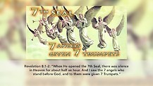 The Book of Revelation (5) – The 7th Seal (Revelation 8:1-2)
