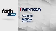 Faith Today Every Monday 07:00PM (EST)