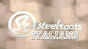 Steelroots - Italiano