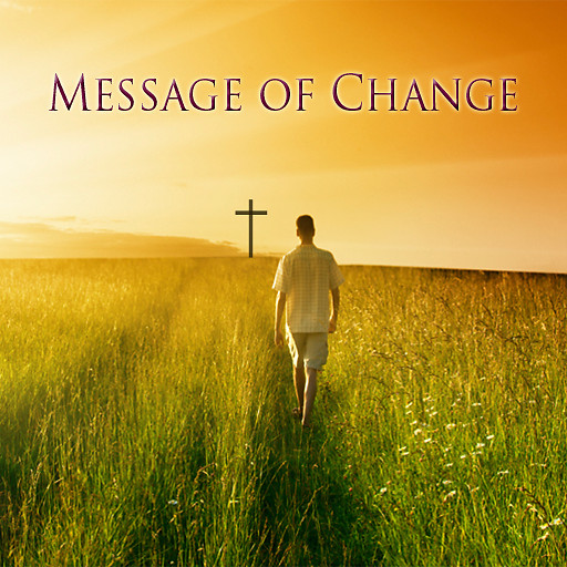Message of Change