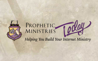 Prophetic Ministries Today